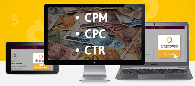 O que é CPM, CPC e CTR