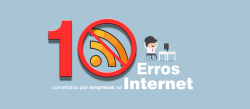 10 erros cometidos por empresas na internet