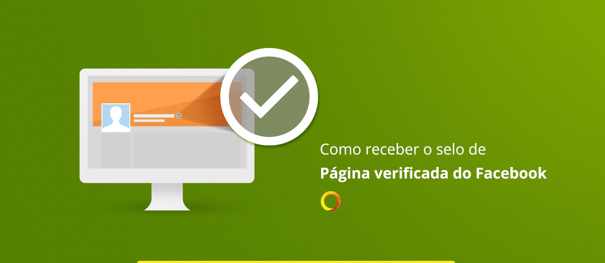 Como receber o selo de Página verificada do Facebook