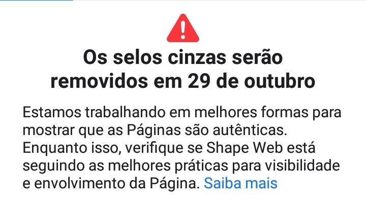 Imagem do Alerta na página do Facebook: Selo de autenticação Facebook cinza será descontinuado em Outubro de 2019