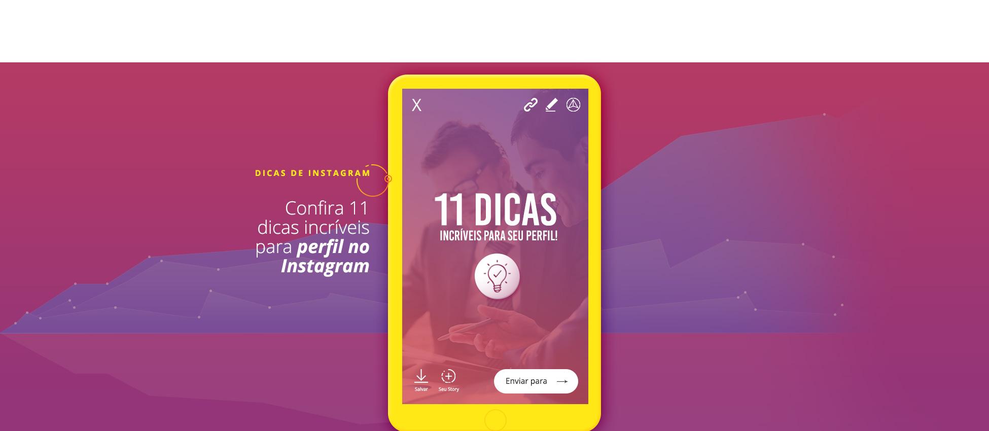 11 dicas para usar em perfil do Instagram