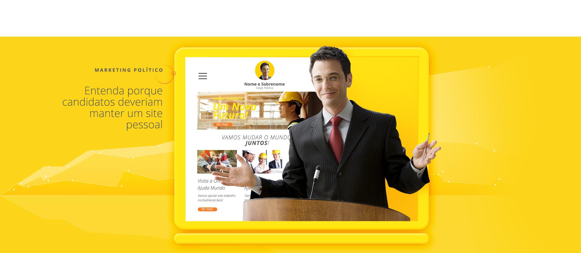 Candidato Político de terno, ao fundo um site institucional do mesmo.