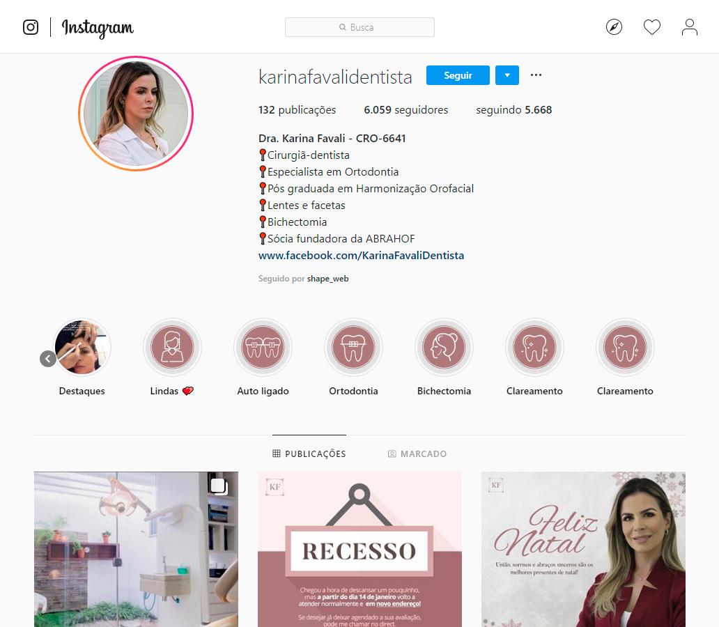 Imagens da página incial do Instagram da Dentista Karina Favali