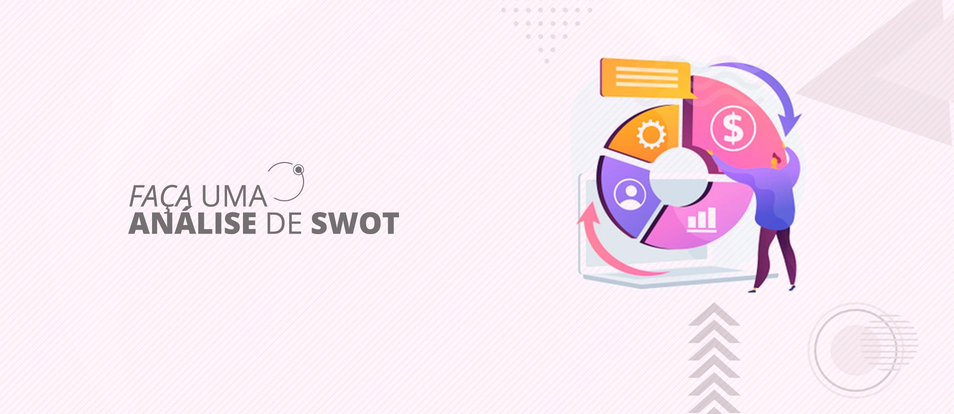 Marketing para Empresas de serviço - Faça uma análise de SWOT